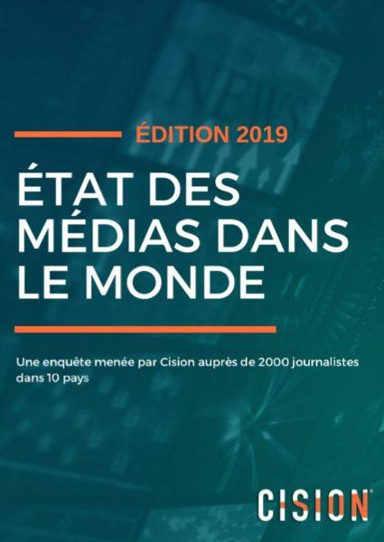 Cision - état des médias dans le monde - 2019