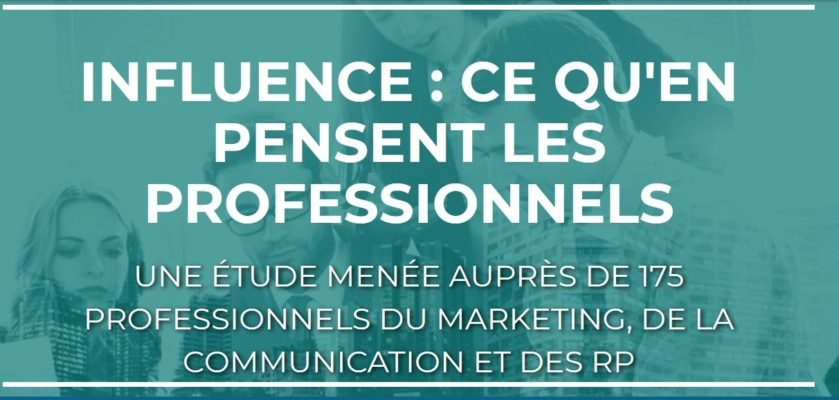 Cision - marketing d'influence - ce que pensent les professionnels