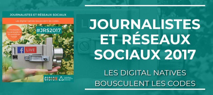 Cision - journalistes et réseaux sociaux - les digitales natives bousculent les codes